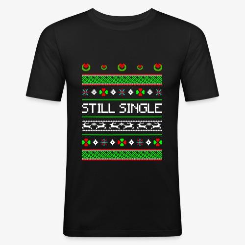 Still Single Ugly Christmas - Männer Slim Fit T-Shirt