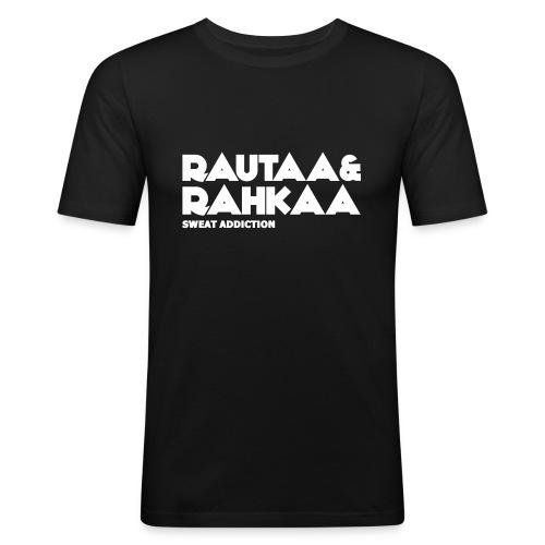 Rautaa ja Rahkaa - Miesten tyköistuva t-paita