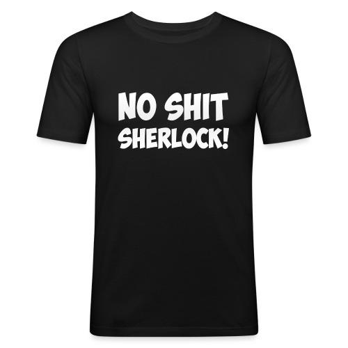 No shit, Sherlock!