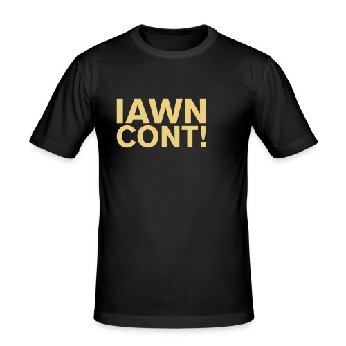 iawn - Men's Slim Fit T-Shirt