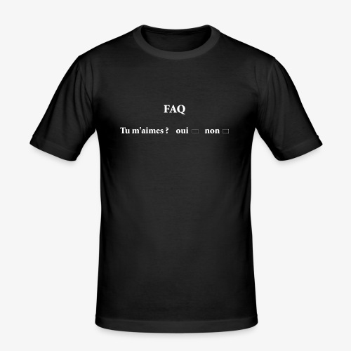 FAQ tu m aimes ? oui non - T-shirt près du corps Homme