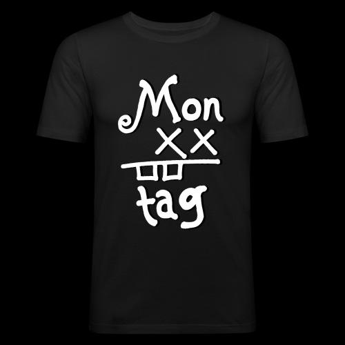 Montag x_x - Männer Slim Fit T-Shirt