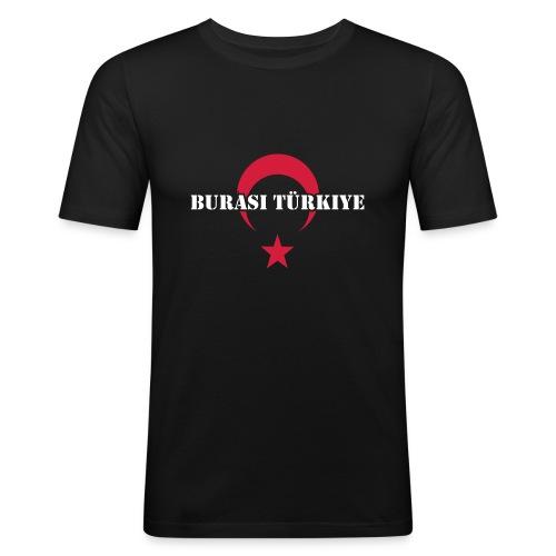 Burası Türkiye - Männer Slim Fit T-Shirt