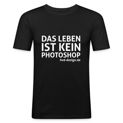 das leben ist kein photoshop weiss - Männer Slim Fit T-Shirt