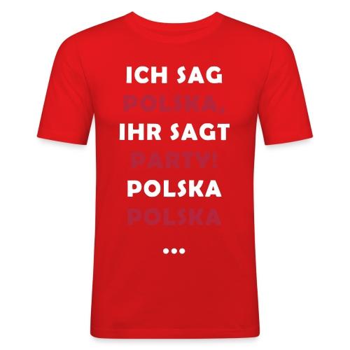 Polska Party 2.0 / Die Party-Geschenkidee! - Männer Slim Fit T-Shirt