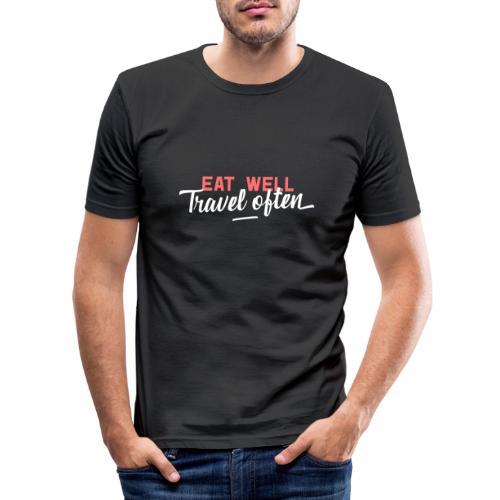 Eat Well Travel Often - Männer Slim Fit T-Shirt