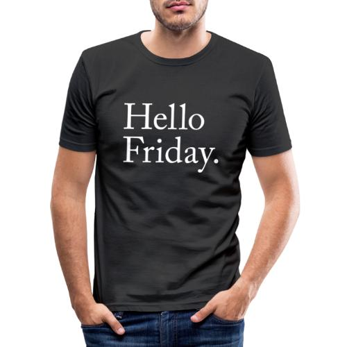 Hello Friday TGIF Thank God it's Friday - Männer Slim Fit T-Shirt
