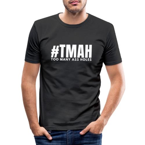 #TMAH - Männer Slim Fit T-Shirt