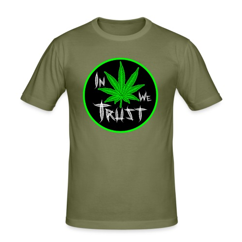 In weed we trust - Camiseta ajustada hombre