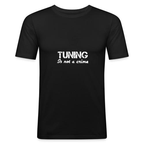 Tuningisnotacrime - Männer Slim Fit T-Shirt
