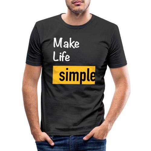 Make Life Simple - T-shirt près du corps Homme