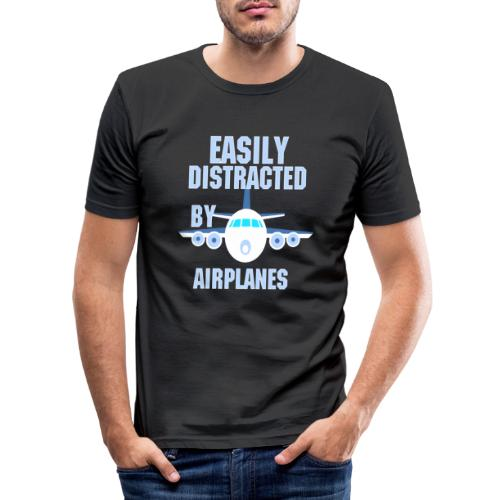 Easily distracted by airplanes - Aviation, flying - T-shirt près du corps Homme