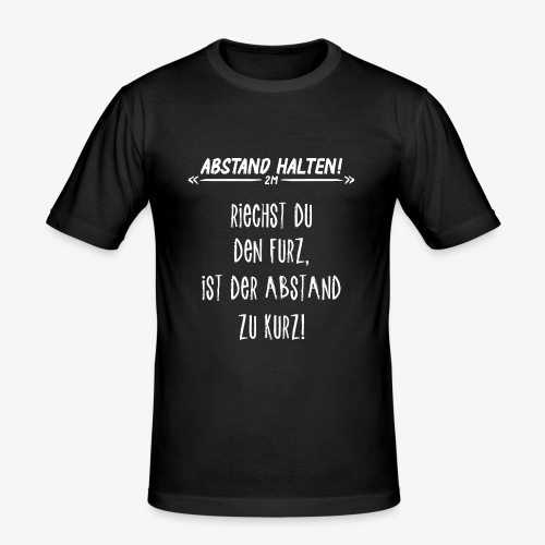 Abstand Halten Witzig - Männer Slim Fit T-Shirt