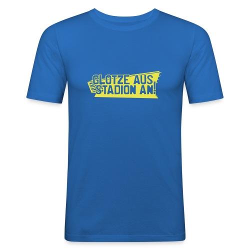 GLOTZE AUS, STADION AN! - Männer Slim Fit T-Shirt