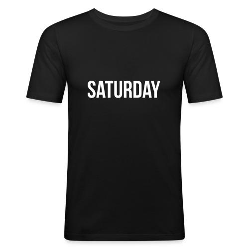 Saturday - Men's Slim Fit T-Shirt
