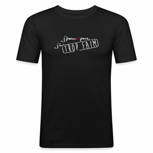trop faim - T-shirt près du corps Homme