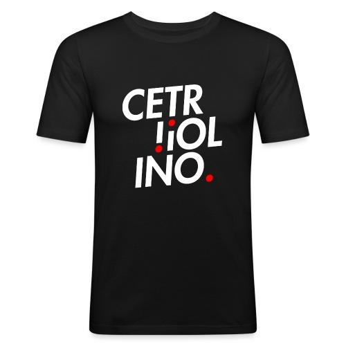 Cetr!ol!no. (Dark T-Shirt) - Maglietta aderente da uomo