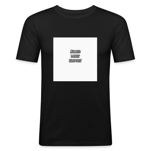 Alles Moet Kapoet shirt - Mannen slim fit T-shirt
