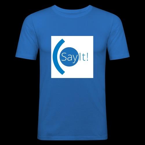 Sayit! - Men's Slim Fit T-Shirt