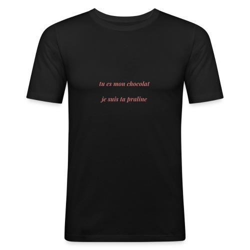 Tu es mon chocolat clair - T-shirt près du corps Homme