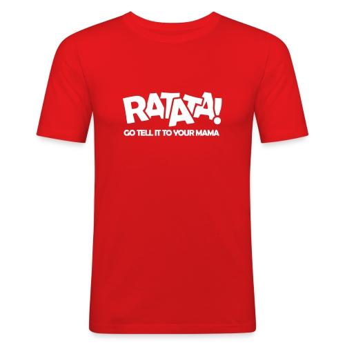 RATATA full - Männer Slim Fit T-Shirt