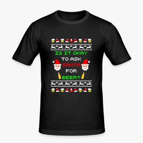 Ask santa for beer Ugly Christmas - Männer Slim Fit T-Shirt