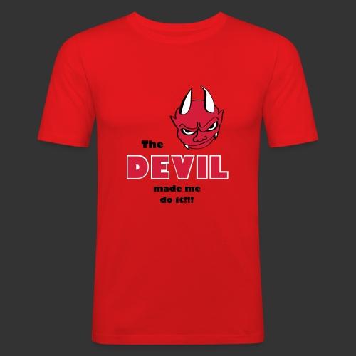 Devil made me do it! - Männer Slim Fit T-Shirt