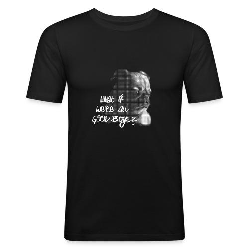 What if we're all good boys? Nachdenklicher Mops - Männer Slim Fit T-Shirt