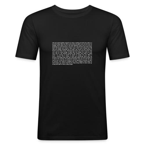 Motivation und Inspiration - T-Shirt - Männer Slim Fit T-Shirt