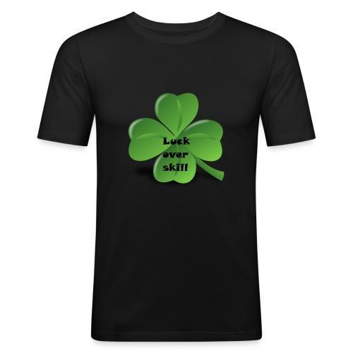 Luck over skill - Slim Fit T-skjorte for menn