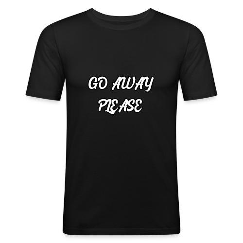 Go Away Please - Männer Slim Fit T-Shirt