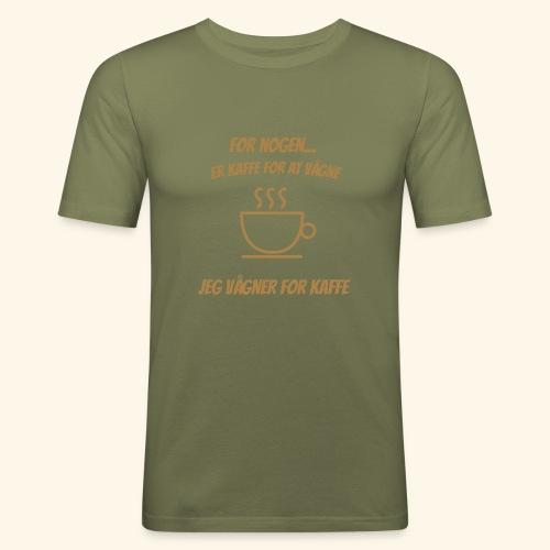 Jeg vågner for kaffe - Herre Slim Fit T-Shirt
