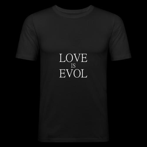 LOVE IS EVOL WHITE ON BLVCK - Maglietta aderente da uomo