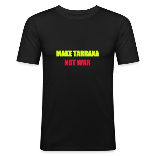 Make tarraxa not war - Männer Slim Fit T-Shirt