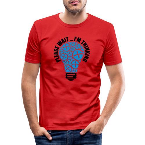 PLEASE WAIT ... I'M THINKING - Männer Slim Fit T-Shirt