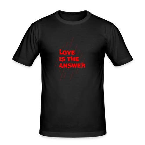 Love is the answer - Maglietta aderente da uomo