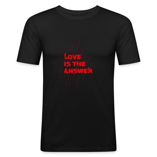 Love is the answer - Maglietta aderente da uomo