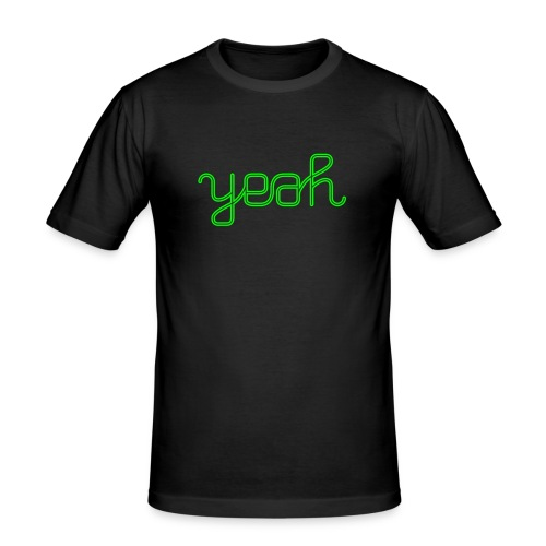 yeah - Männer Slim Fit T-Shirt