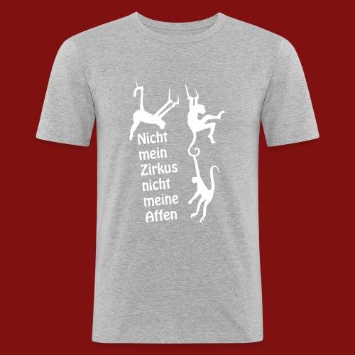 Nicht mein Zirkus - Männer Slim Fit T-Shirt