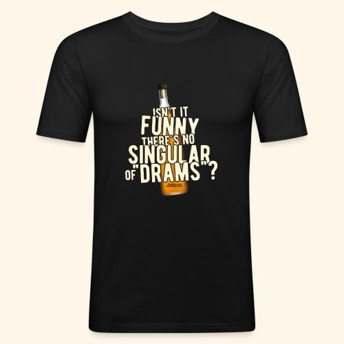 Whisky T Shirt Design Singular of Drams - Männer Slim Fit T-Shirt