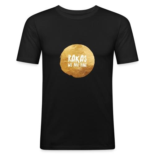 Rakas we are fine - Miesten tyköistuva t-paita