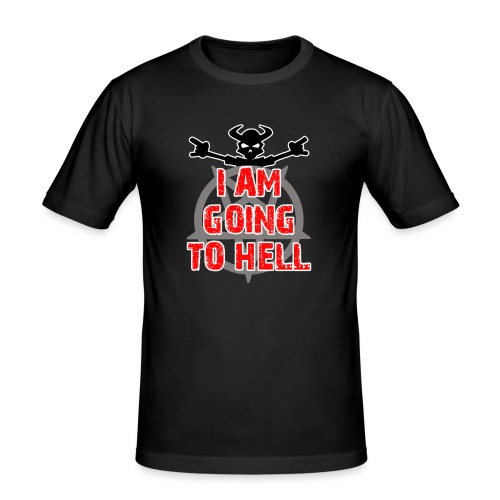 Going to hell - Slim fit - Men's Slim Fit T-Shirt