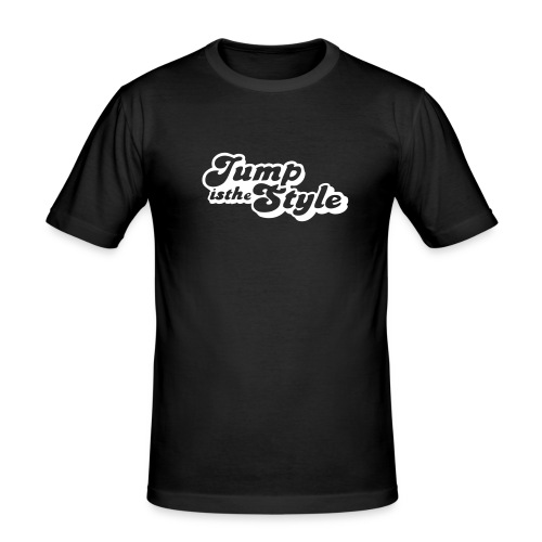 jump is the style pimp - Mannen slim fit T-shirt