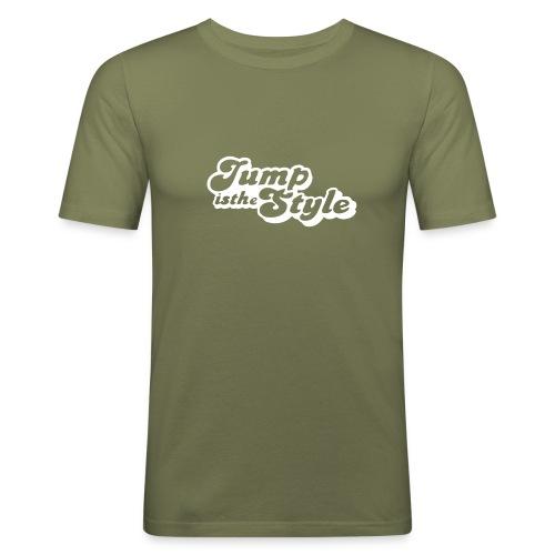 jump is the style pimp - Mannen slim fit T-shirt