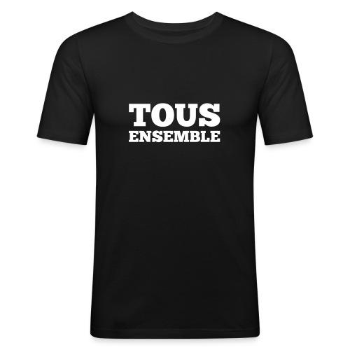 Tous ensemble, manifestation, manif, cadeau - T-shirt près du corps Homme