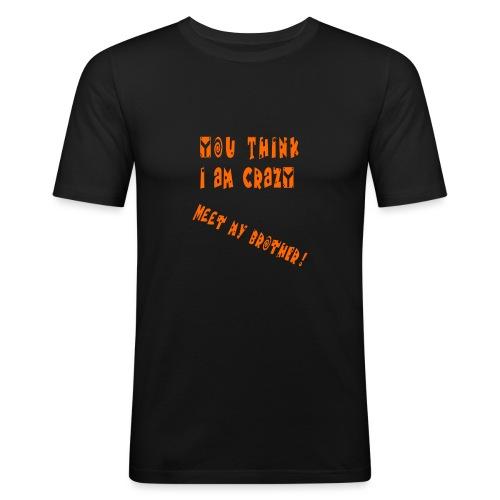 Crazy Brother - Miesten tyköistuva t-paita