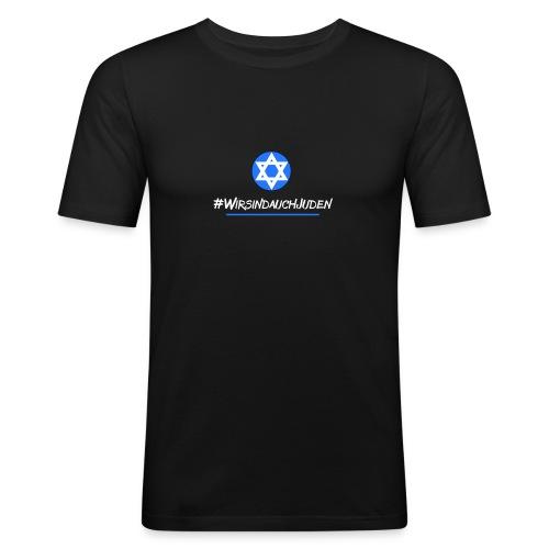 Wir sind auch Juden - Männer Slim Fit T-Shirt