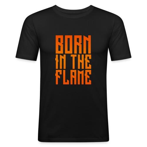 maglietta_born_in_the_flame - Maglietta aderente da uomo