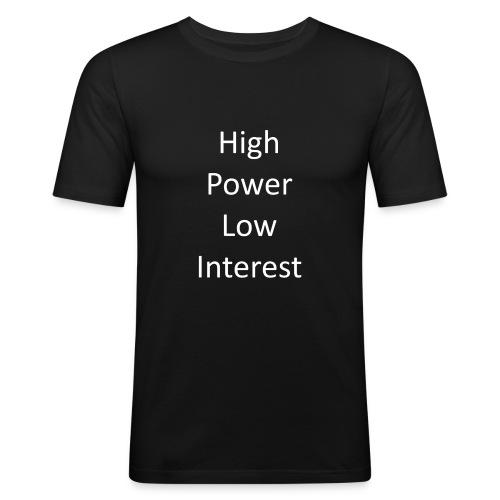 high power low interest - Men's Slim Fit T-Shirt