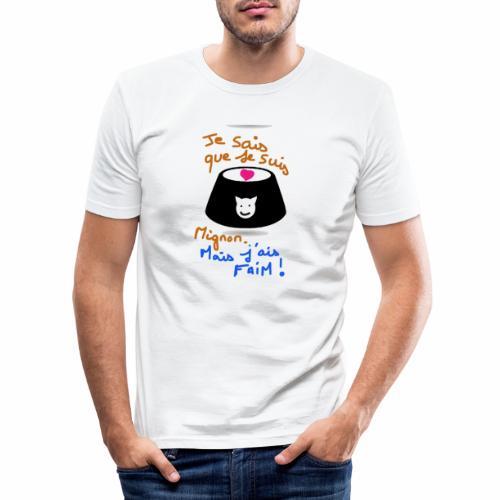 Je sais que je suis mignon, mais j'ai faim ! - T-shirt près du corps Homme